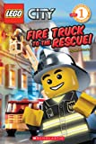 Fire Truck to the Rescue! (Lego Readers)