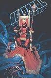 Deadpool Vol. 1: Hail to the King