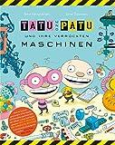 Tatu & Patu 01 und ihre verrueckten Maschinen (Popular Fiction)