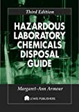 Hazardous Laboratory Chemicals Disposal Guide (English Edition)