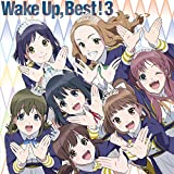Wake?Up,?Best! 3? *初回生産限定盤(CD2枚組+Blu-ray Disc)