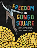 Freedom in Congo Square (Charlotte Zolotow Award) (English Edition)