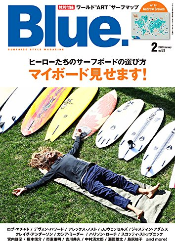 Blue. (ブルー) 2017年2月号 Vol.63