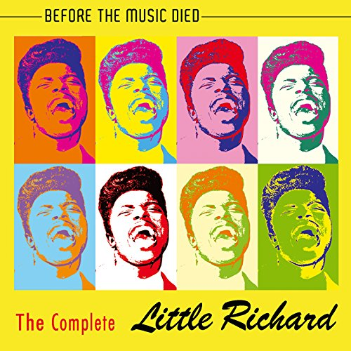 The Complete Little Richard - Before The Music Died