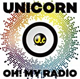 OH! MY RADIO+Live Tracks [UC30 若返る勤労](通常盤)