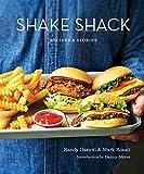 Shake Shack: Recipes & Stories: A Cookbook