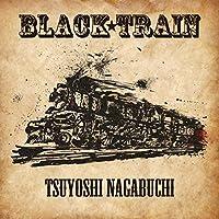 BLACK TRAIN(初回限定盤)