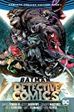 Batman: Detective Comics: The Rebirth Deluxe Edition Book 1 (Batman: Detective Comics: Rebirth)