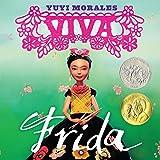 Viva Frida (Morales, Yuyi) (English Edition)