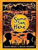 Same Sun Here (English Edition)