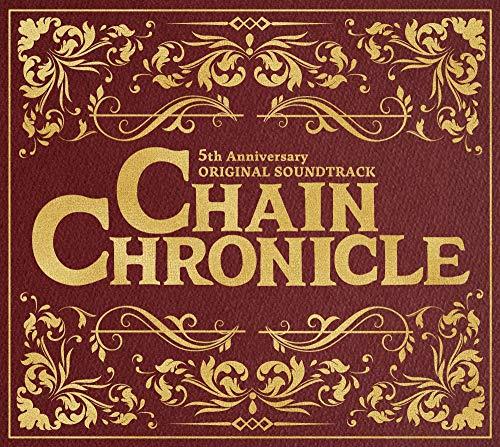 CHAIN CHRONICLE 5th Anniversary ORIGINAL SOUNDTRACK(CD3枚組)