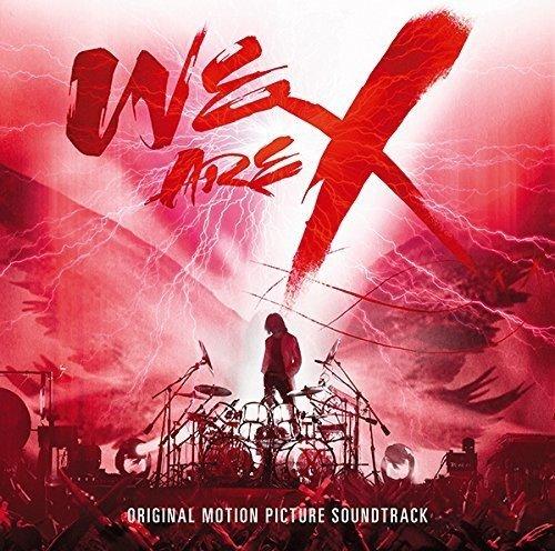 「WE ARE X」オリジナル・サウンドトラック-X JAPAN