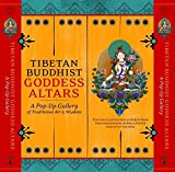 Tibetan Buddhist Goddess Altars: A Pop-up Gallery of Traditional Art & Wisdom