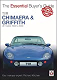 TVR Chimaera and Griffith: All models 1994-2001 (Essential Buyer's Guide)