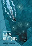Fables nautiques (『水の寓話』)