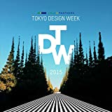 ABLE&PARTNERS TOKYO DESIGN WEEK 2015 ALL RECORDS