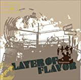 LAYER OF FLAVOR