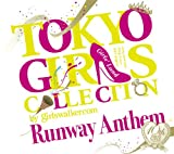 TOKYO GIRLS COLLECTION 10th Anniversary Runway Anthem(初回限定盤)