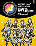 THE IDOLM@STER MILLION LIVE! 3rdLIVE TOUR BELIEVE MY DRE@M!! LIVE Blu-ray 05@FUKUOKA