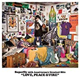 Superfly 10th Anniversary Greatest Hits『LOVE, PEACE &#038; FIRE』<初回限定盤 data-recalc-dims=