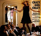 Crazy Girl Crazy: Music By Gershwin Berg & Berio