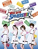 "Sphere live tour 2017 ""We are SPHERE!!!!!"