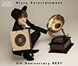 【早期購入特典あり】Nissy Entertainment 5th Anniversary BEST(CD2枚組+DVD2枚組)(Nissy RECORDS 缶バッジ付)