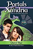 Portals to Xandria: What's so special about dragon poop? (Aly & Rocket Adventures Book 1) (English Edition)