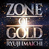 ZONE OF GOLD(CD+DVD)