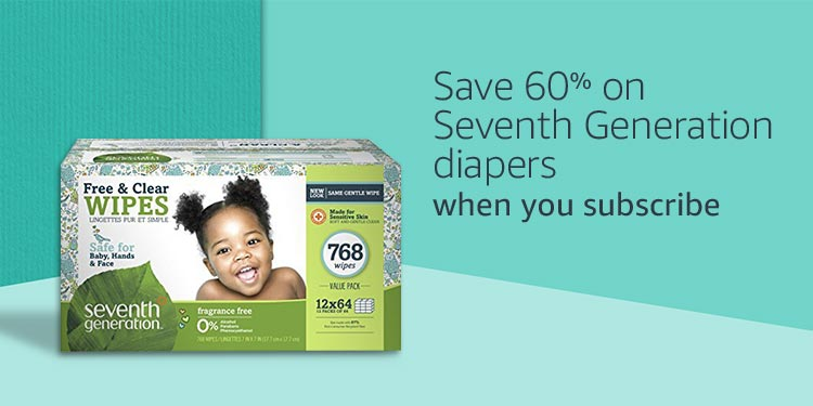 Save 60% on Seventh Generation when you subscribe