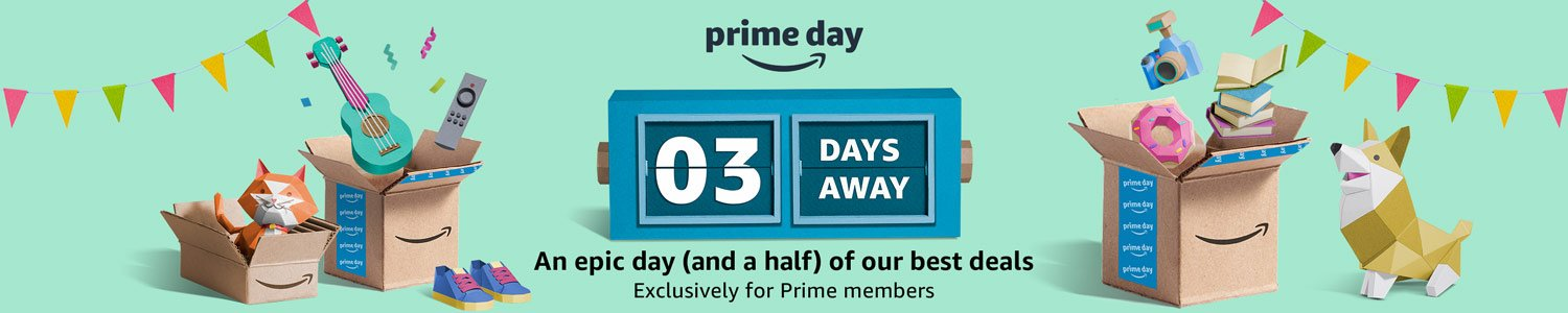 3 days away   An epic day (and a half) of our best deals exclusively for Prime members