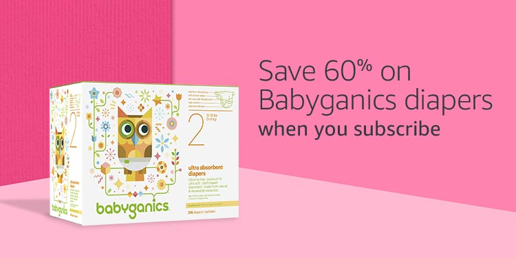 Save 60% on Babyganics diapers, when you subscribe