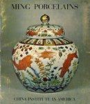 Ming Porcelains: a Retrospective