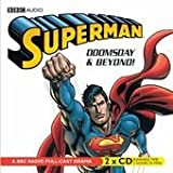 Superman: Doomsday and Beyond: A BBC Full-Cast Radio Drama