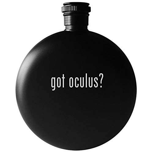 got oculus? - 5oz Round Drinking Alcohol Flask, Matte Black