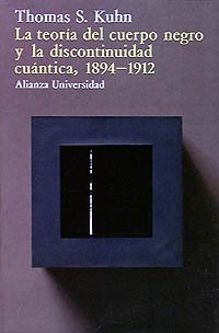 La teoria del cuerpo negro y la discontinuidad cuantica, 1894-1912 / The Theory of the Black Body...