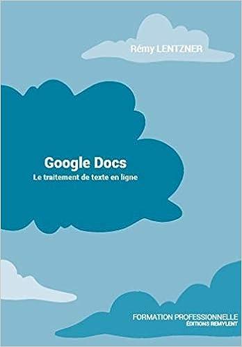 Google Docs : Le traitement de texte en ligne