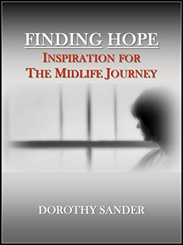 Finding Hope: Inspiration for the Midlife Journey by [Sander, Dorothy]