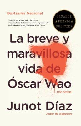 La breve y maravillosa vida de Óscar Wao (Spanish Edition) by [Díaz, Junot]