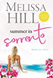 Summer in Sorrento: The ultimate escapist read. (Escape to Italy Book 1)