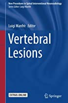 Vertebral Lesions (New Procedures in Spinal Interventional Neuroradiology)