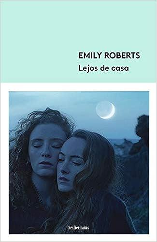 Lejos de casa de Emily Roberts