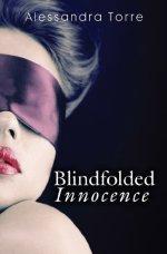 Blindfolded Innocence by Alessandra Torre