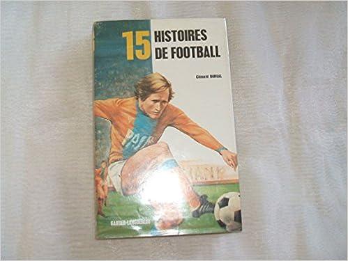 15 Histoires de Football
