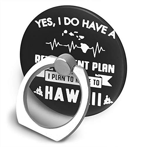 Tikkest Silly Yes I Do Have A Retirement Plan Go to Hawaii 360 Degree Rotating Finger Grip Cell Phone Car Mount Holder Holder Ring for Universal with All Cellphone Tablet Etc
