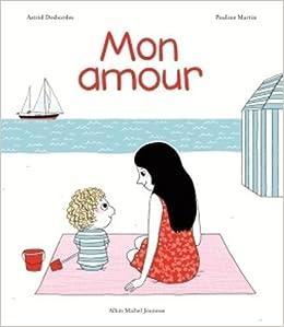 """Résultat de recherche d'images pour """"mon amour astrid desbordes"""""""