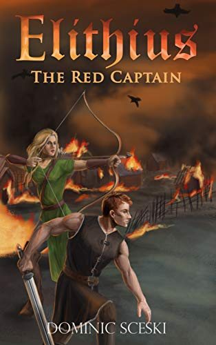 Elithius, Book One: The Red Captain by [Sceski, Dominic]