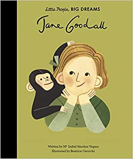 Image result for Jane : my first Jane Goodall / Ma Isabel Sánchez Vegara,