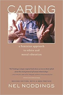 Image result for Caring: A Feminine Approach to Ethics and Moral Education