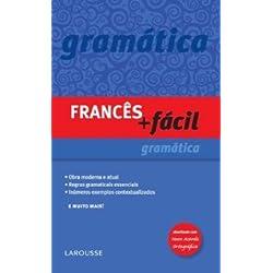 Frances + Facil Gramatica - Atualizado Conforme Nova Ortografia